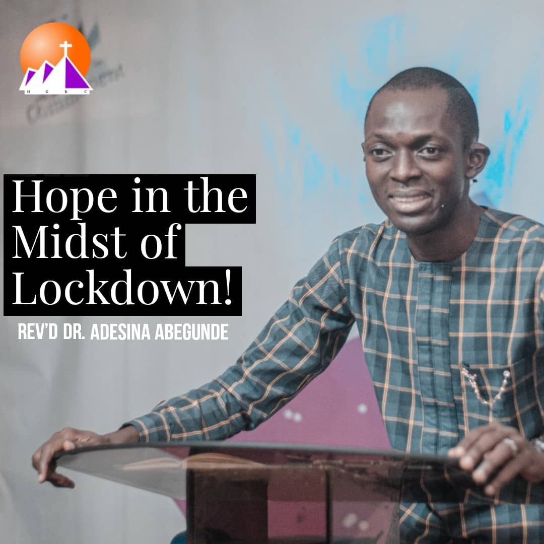 Hope in the midst of lockdown