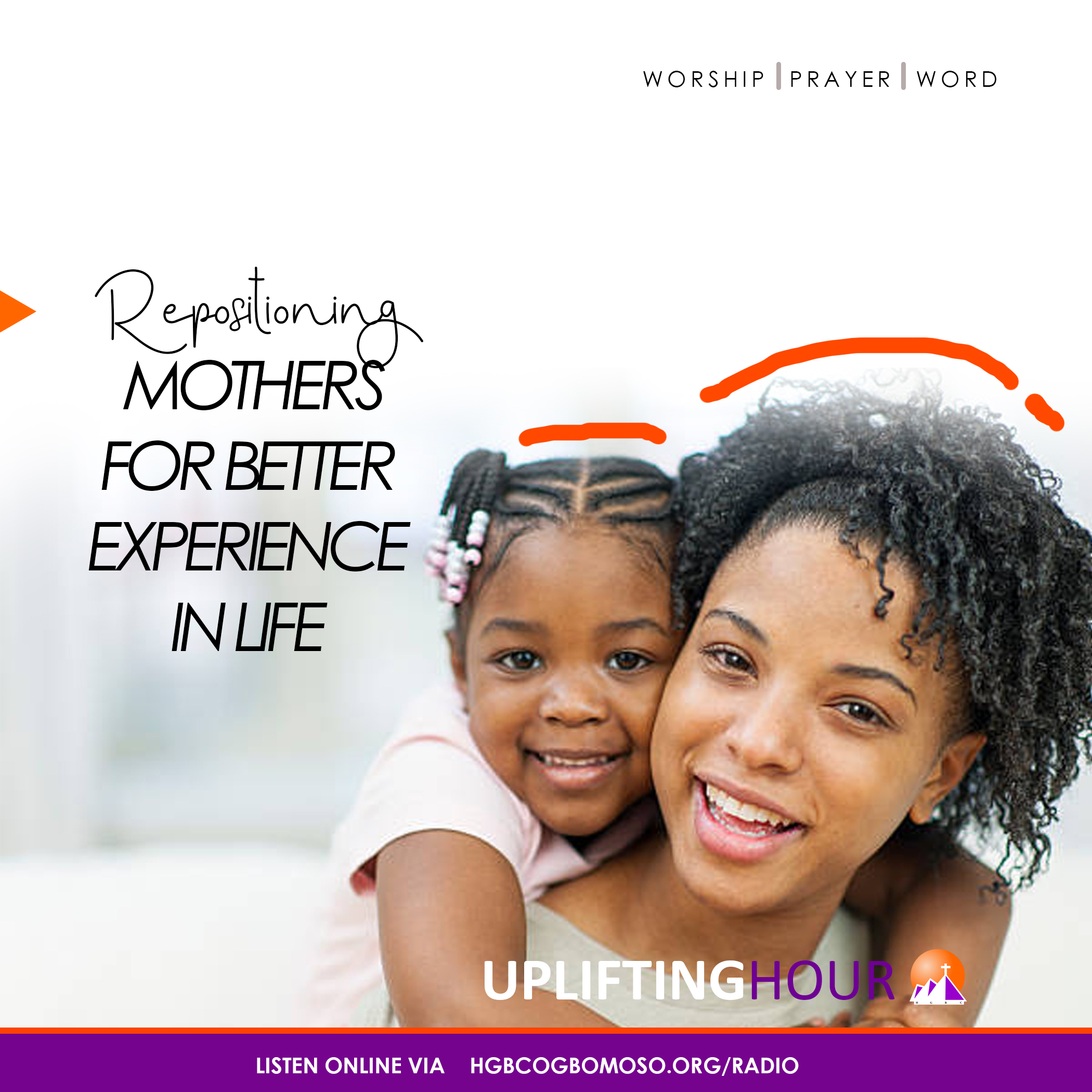 Repositioning Mothers for better Experience in life