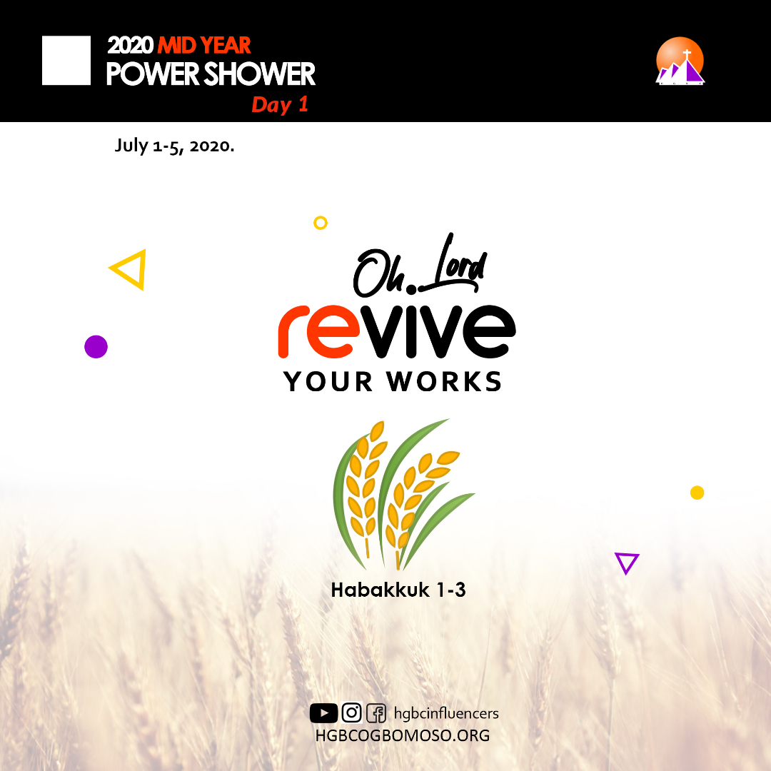 day 1-Oh Lord, revive your works!