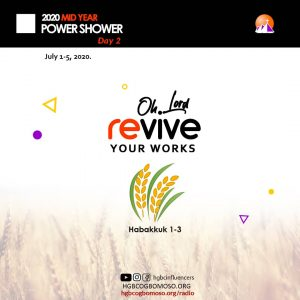 DAY 2- OH LORD, REVIVE YOUR WORKS!