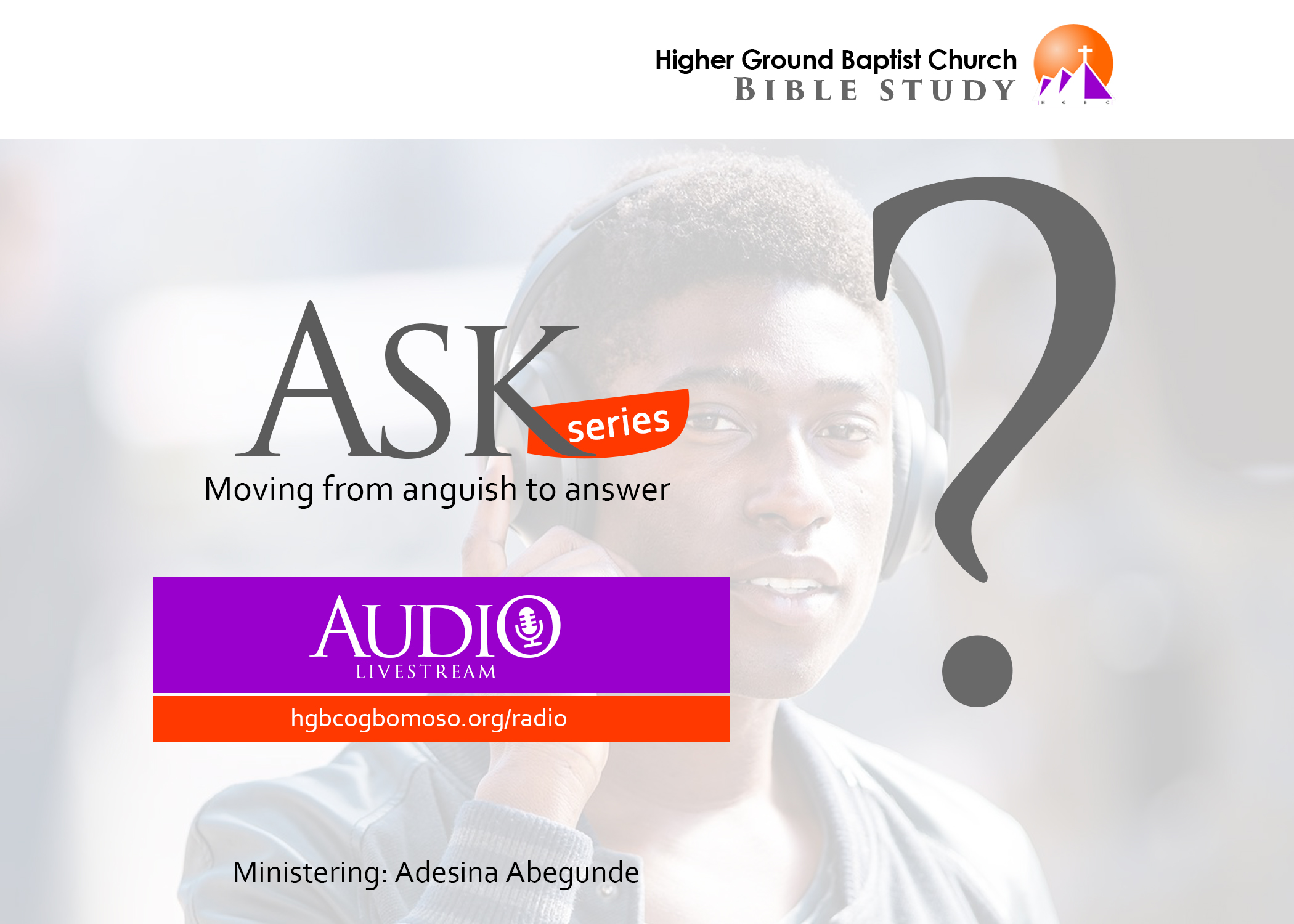 ASK: Moving from Anguish to Answer. (Pt.1)